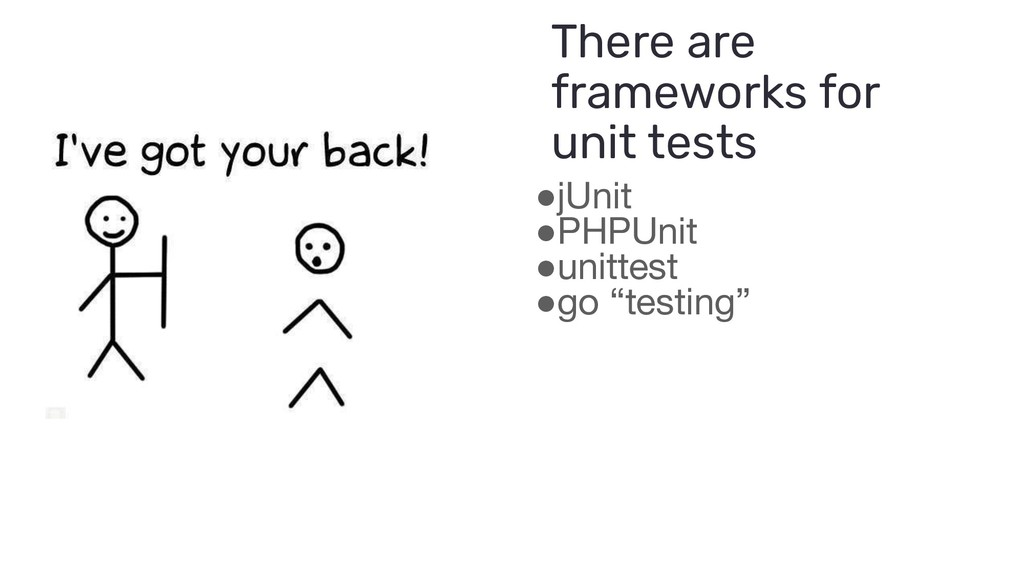"●jUnit ●PHPUnit ●unittest ●go ""testing"" There a..."