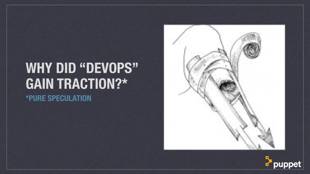 """WHY DID """"DEVOPS"""" GAIN TRACTION?* *PURE SPECULAT..."""