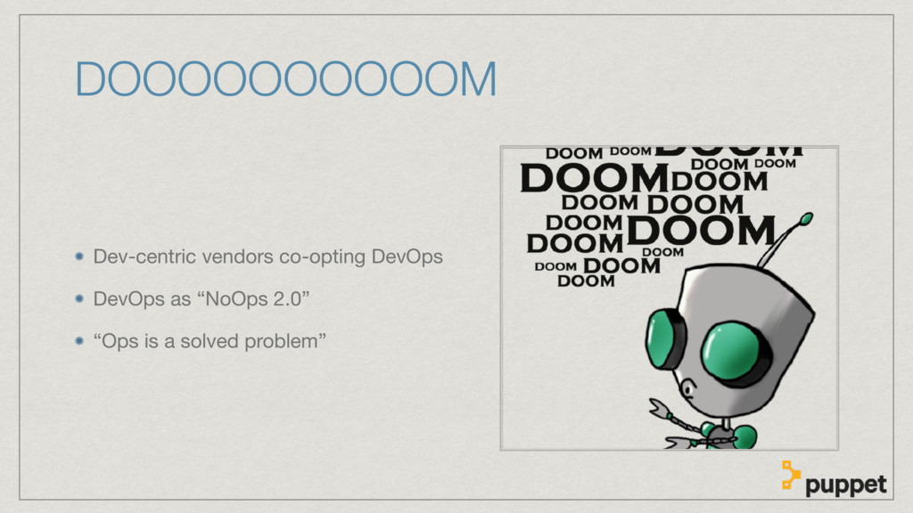 DOOOOOOOOOOM Dev-centric vendors co-opting DevO...