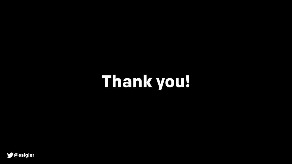 @esigler Thank you!