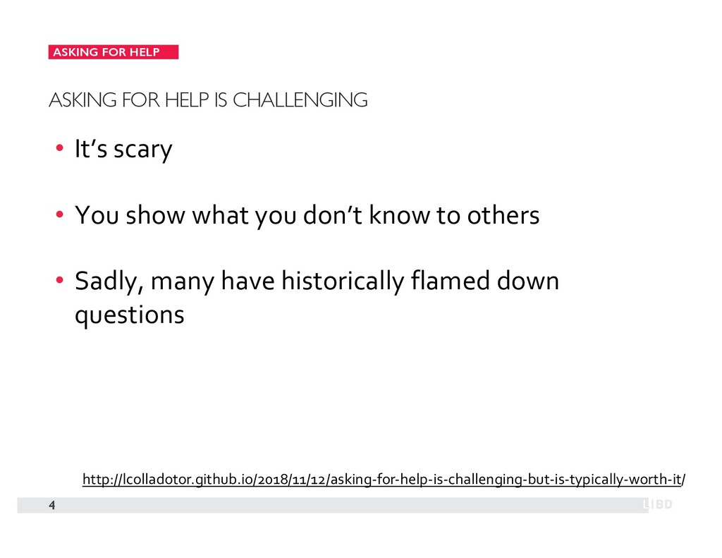 ASKING FOR HELP 4 ASKING FOR HELP IS CHALLENGIN...