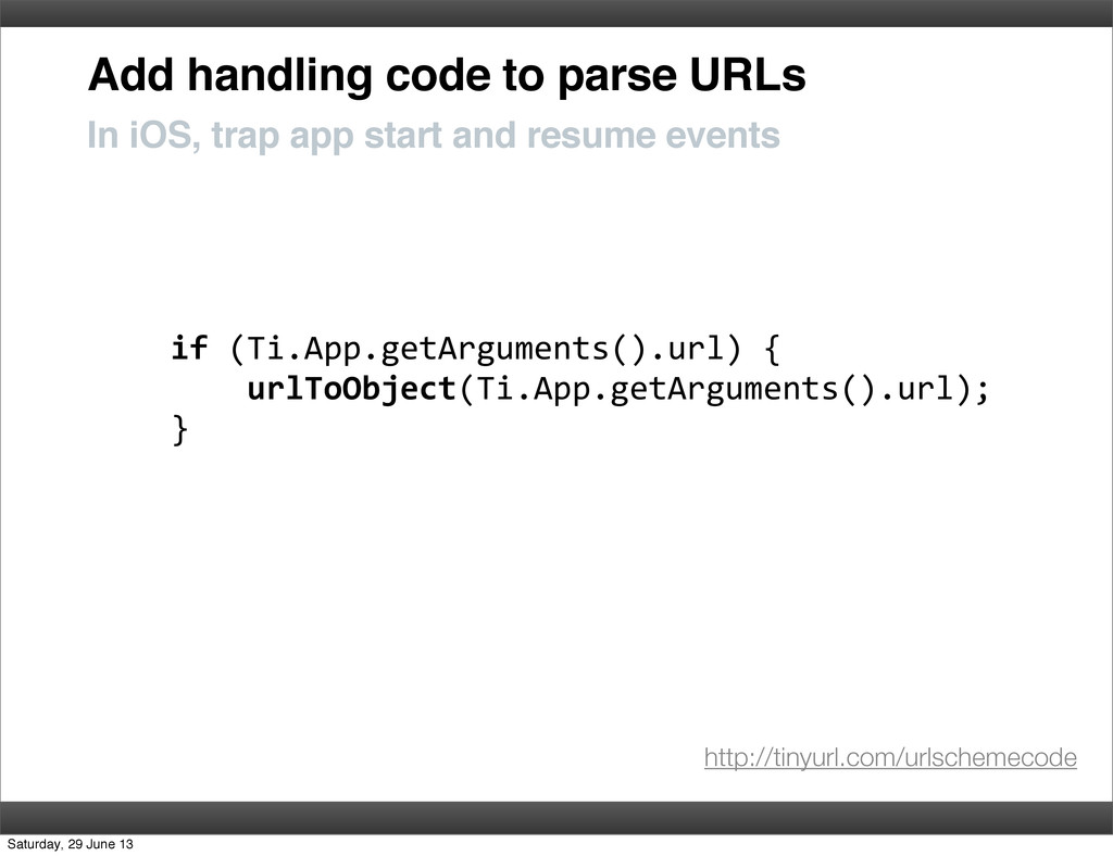 Add handling code to parse URLs In iOS, trap ap...