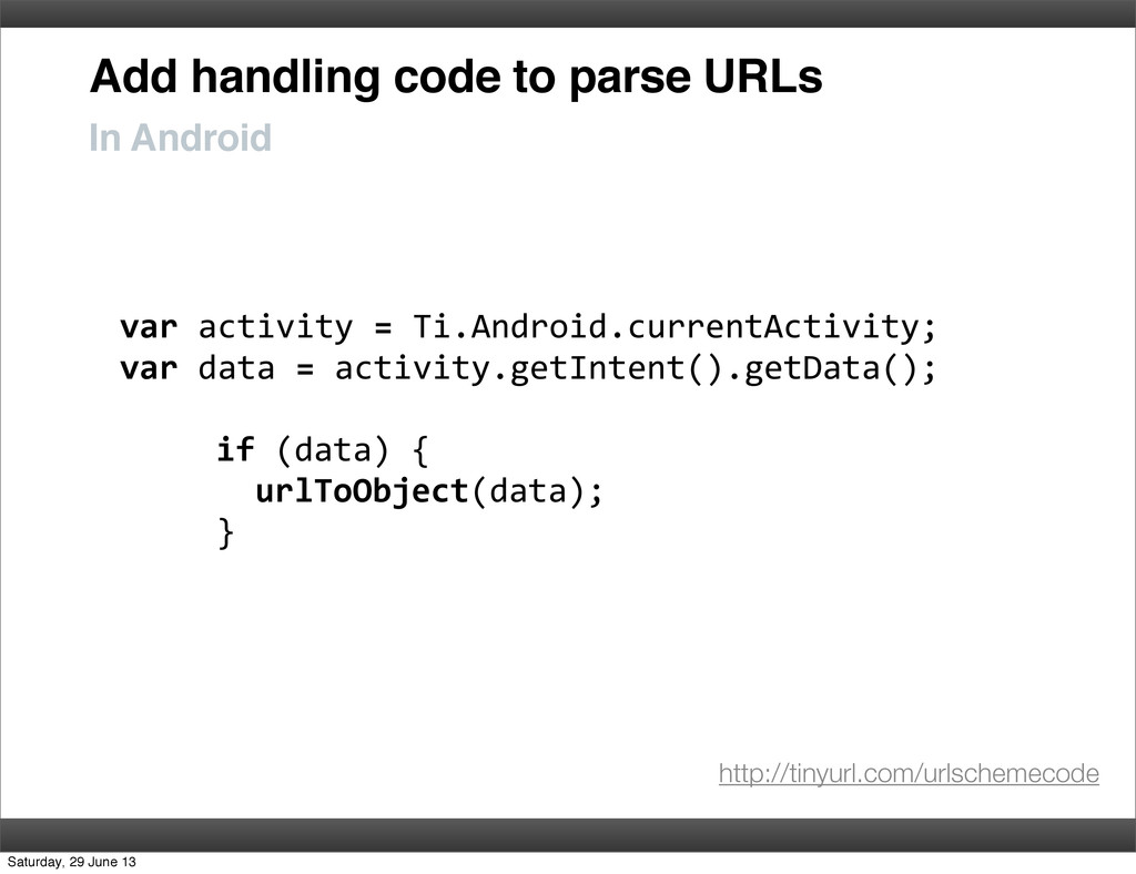 Add handling code to parse URLs In Android var...