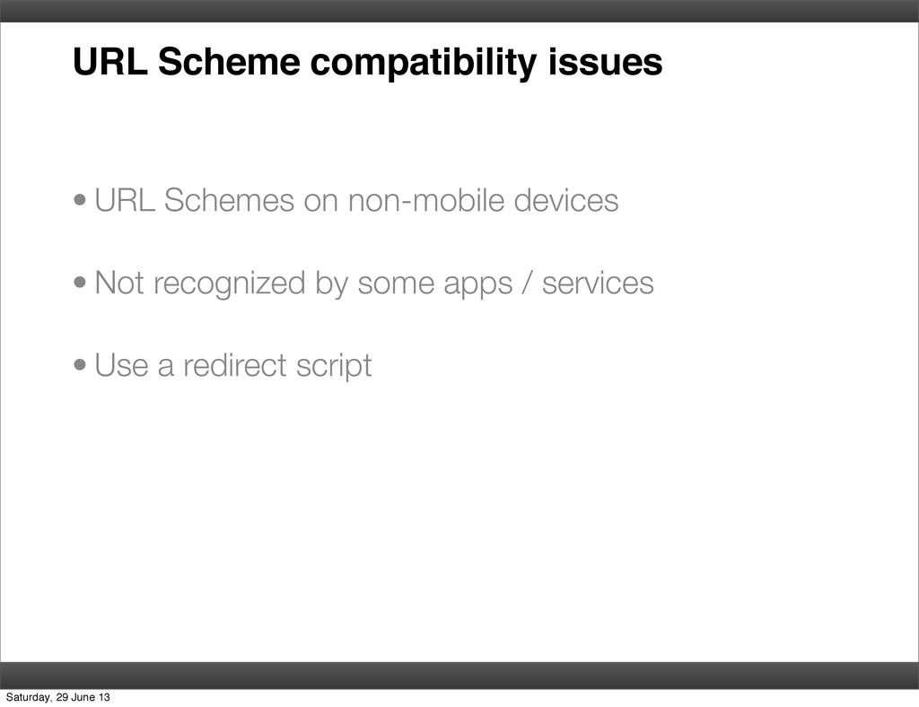 URL Scheme compatibility issues • URL Schemes o...