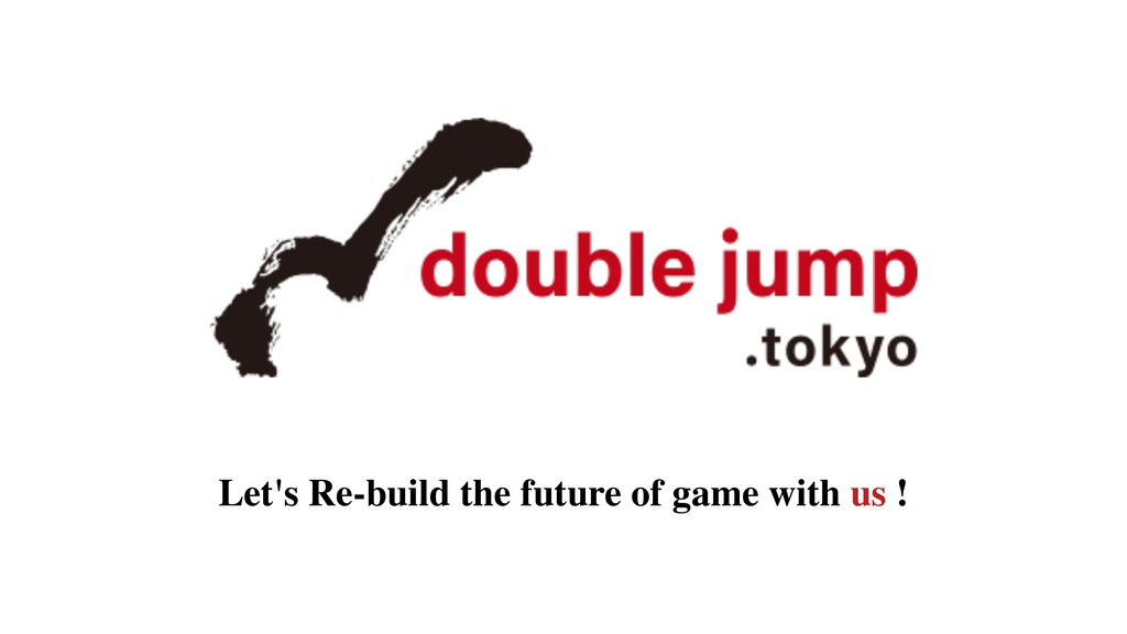Let's Re-build the future of game with us !