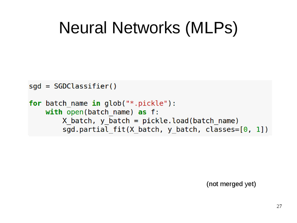 27 (not merged yet) Neural Networks (MLPs)