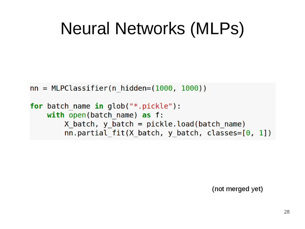 28 (not merged yet) Neural Networks (MLPs)