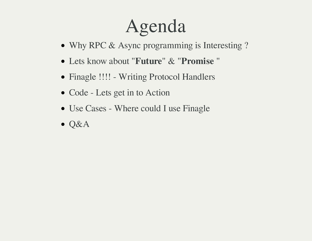 Agenda Why RPC & Async programming is Interesti...