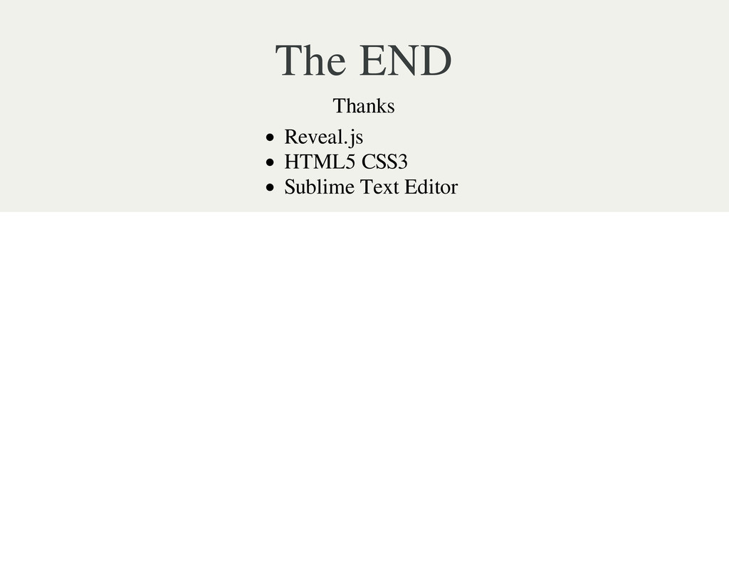 The END Thanks Reveal.js HTML5 CSS3 Sublime Tex...