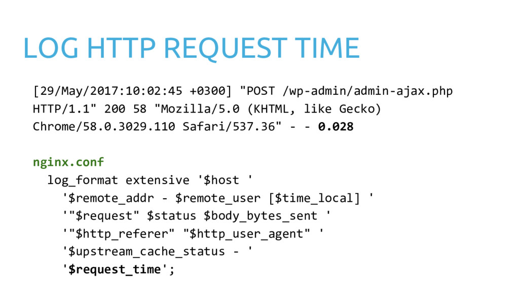 LOG HTTP REQUEST TIME [29/May/2017:10:02:45 +03...