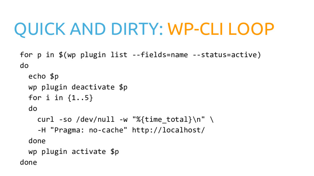 QUICK AND DIRTY: WP-CLI LOOP for p in $(wp plug...