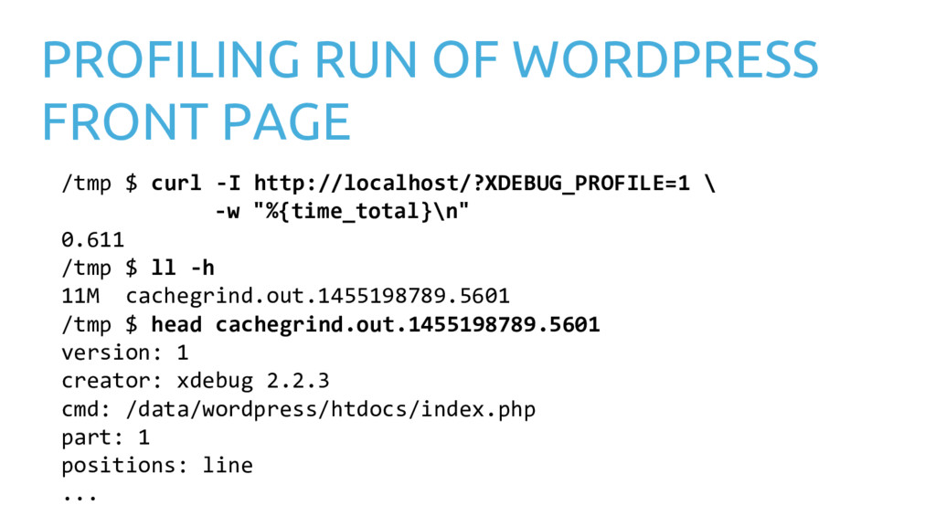PROFILING RUN OF WORDPRESS FRONT PAGE /tmp $ cu...