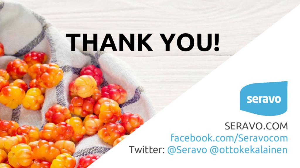 THANK YOU! SERAVO.COM facebook.com/Seravocom Tw...