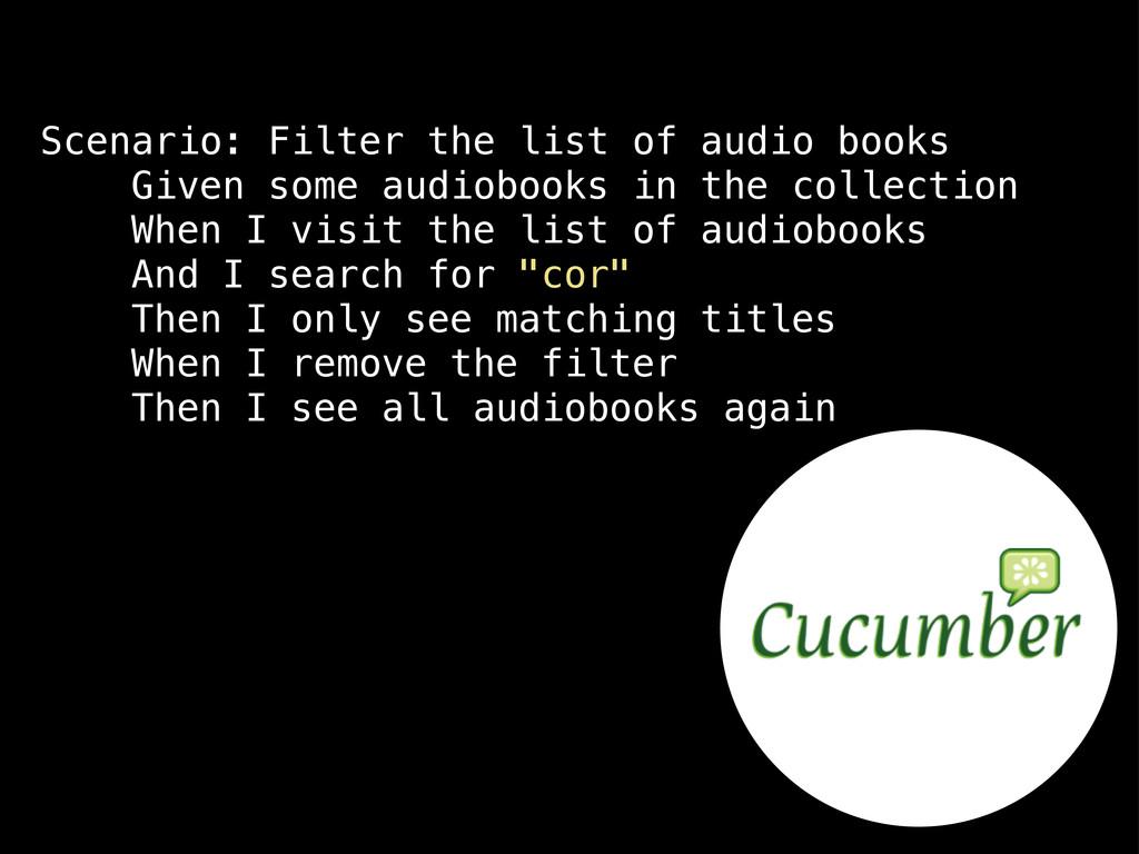 Scenario: Filter the list of audio books Given ...