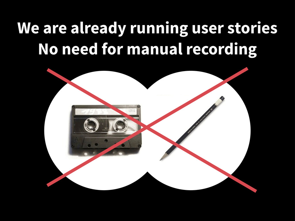 We are already running user stories No need for...