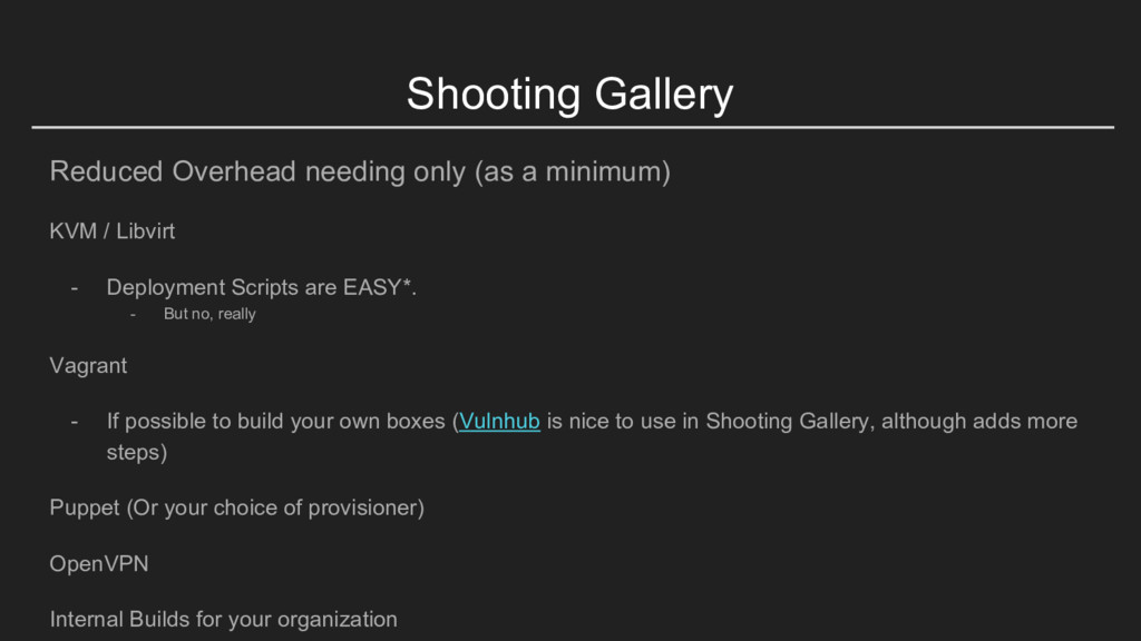 Shooting Gallery Reduced Overhead needing only ...