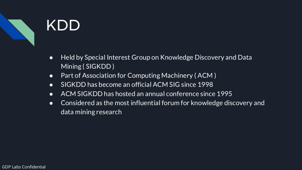 KDD ● Held by Special Interest Group on Knowled...