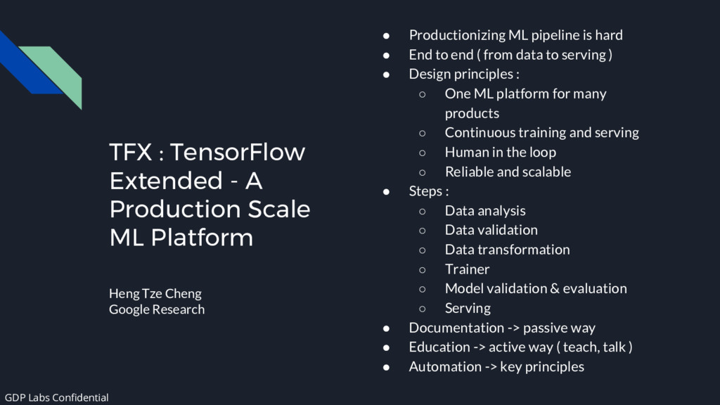TFX : TensorFlow Extended - A Production Scale ...