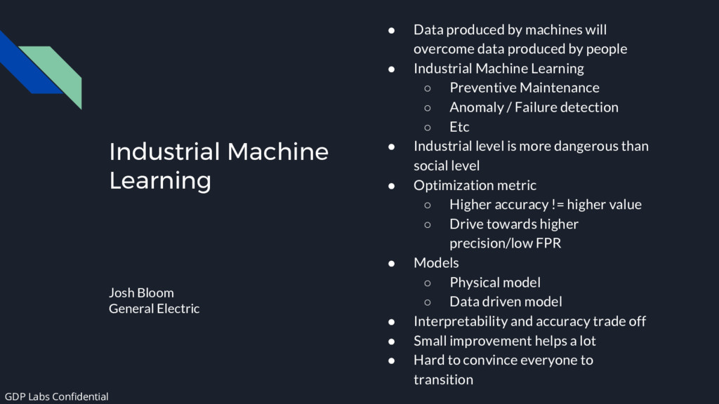 Industrial Machine Learning Josh Bloom General ...