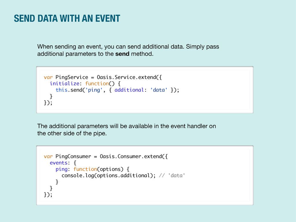 SEND DATA WITH AN EVENT var PingService = Oasis...