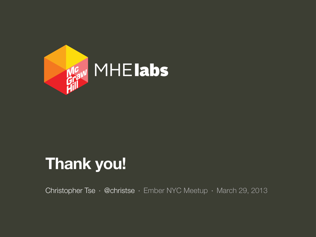 Thank you! Christopher Tse · @christse · Ember ...