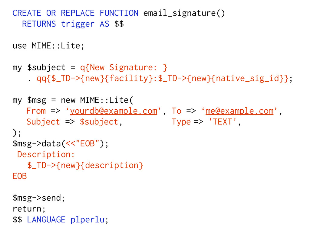 CREATE OR REPLACE FUNCTION email_signature() RE...
