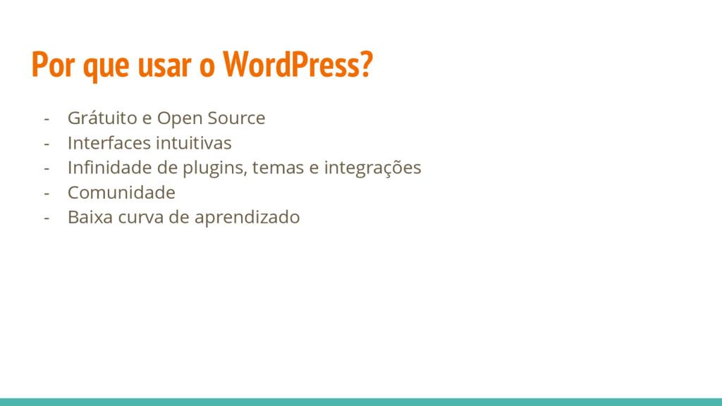 Por que usar o WordPress? - Grátuito e Open Sou...