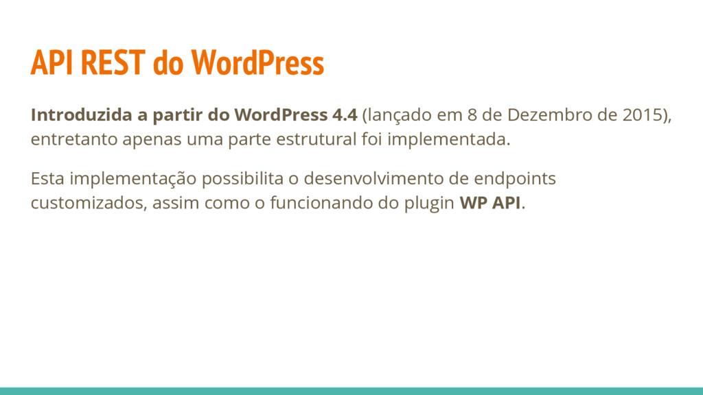 API REST do WordPress Introduzida a partir do W...
