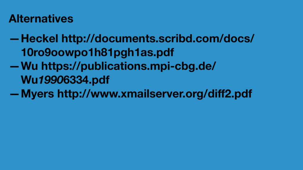 Alternatives —Heckel http://documents.scribd.co...