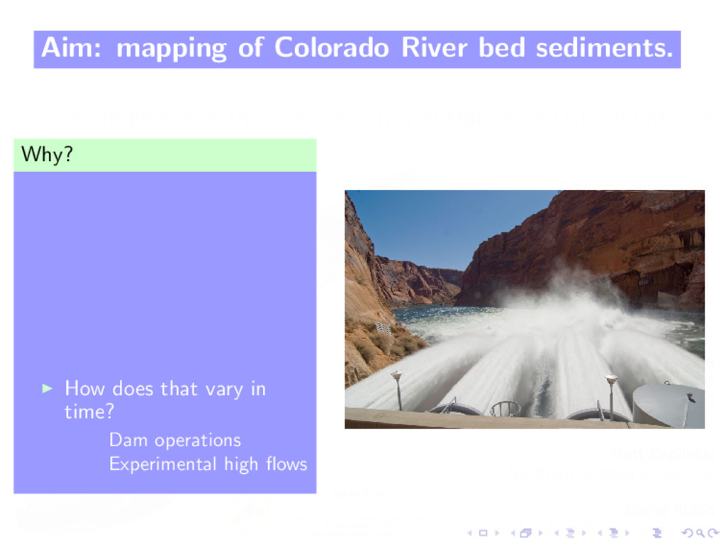 Aim: mapping of Colorado River bed sediments. W...
