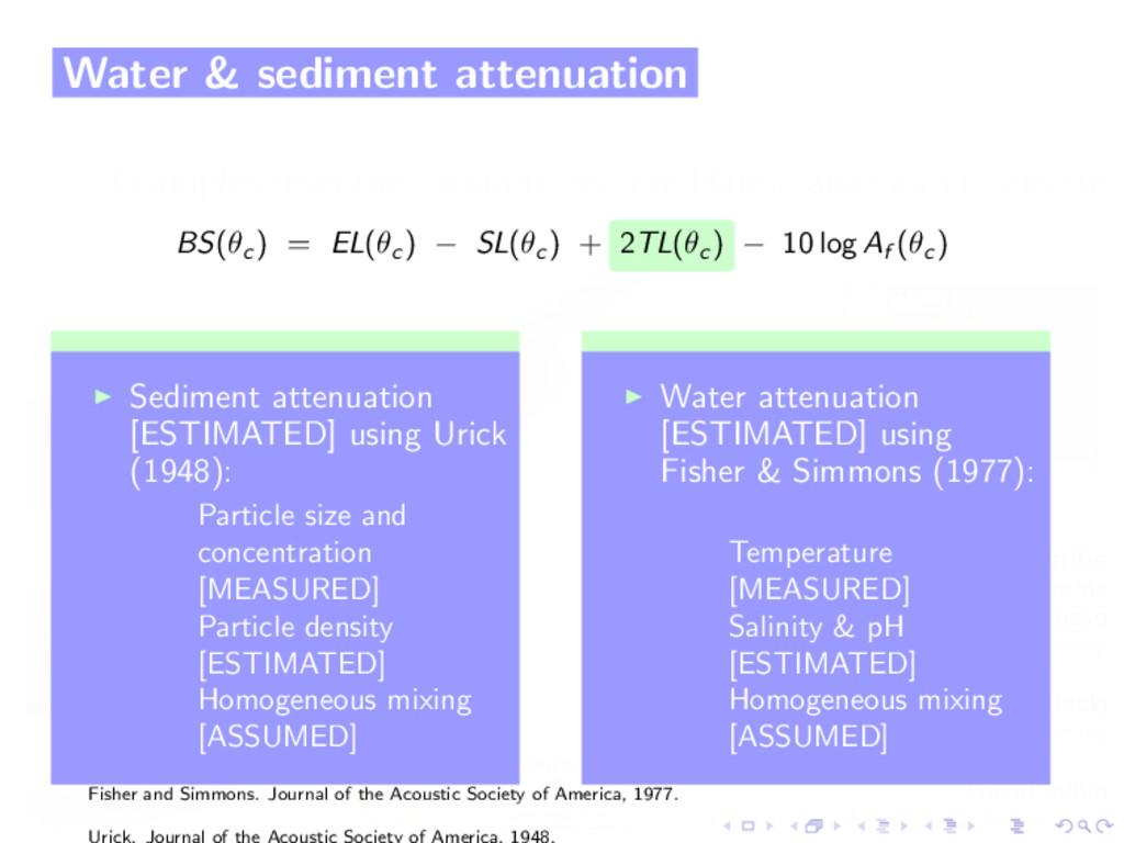 Water & sediment attenuation BS(θc ) = EL(θc ) ...