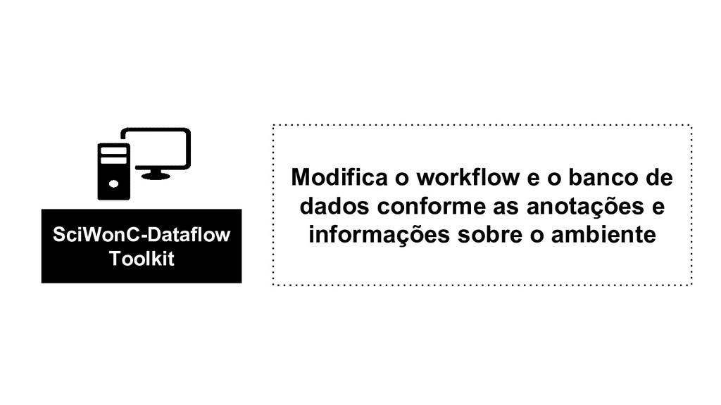 Modifica o workflow e o banco de dados conforme...
