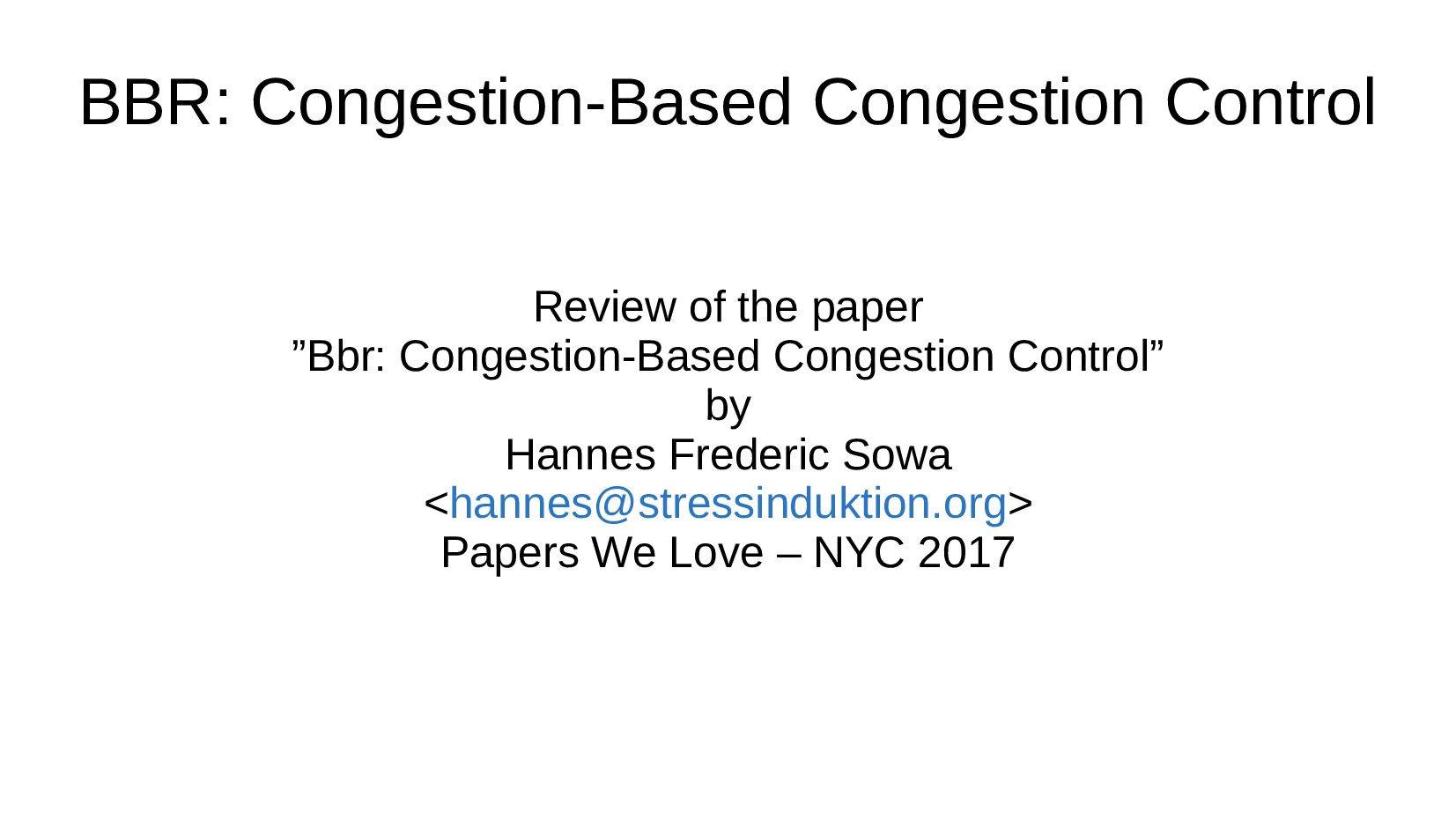 BBR: Congestion-Based Congestion Control Review...