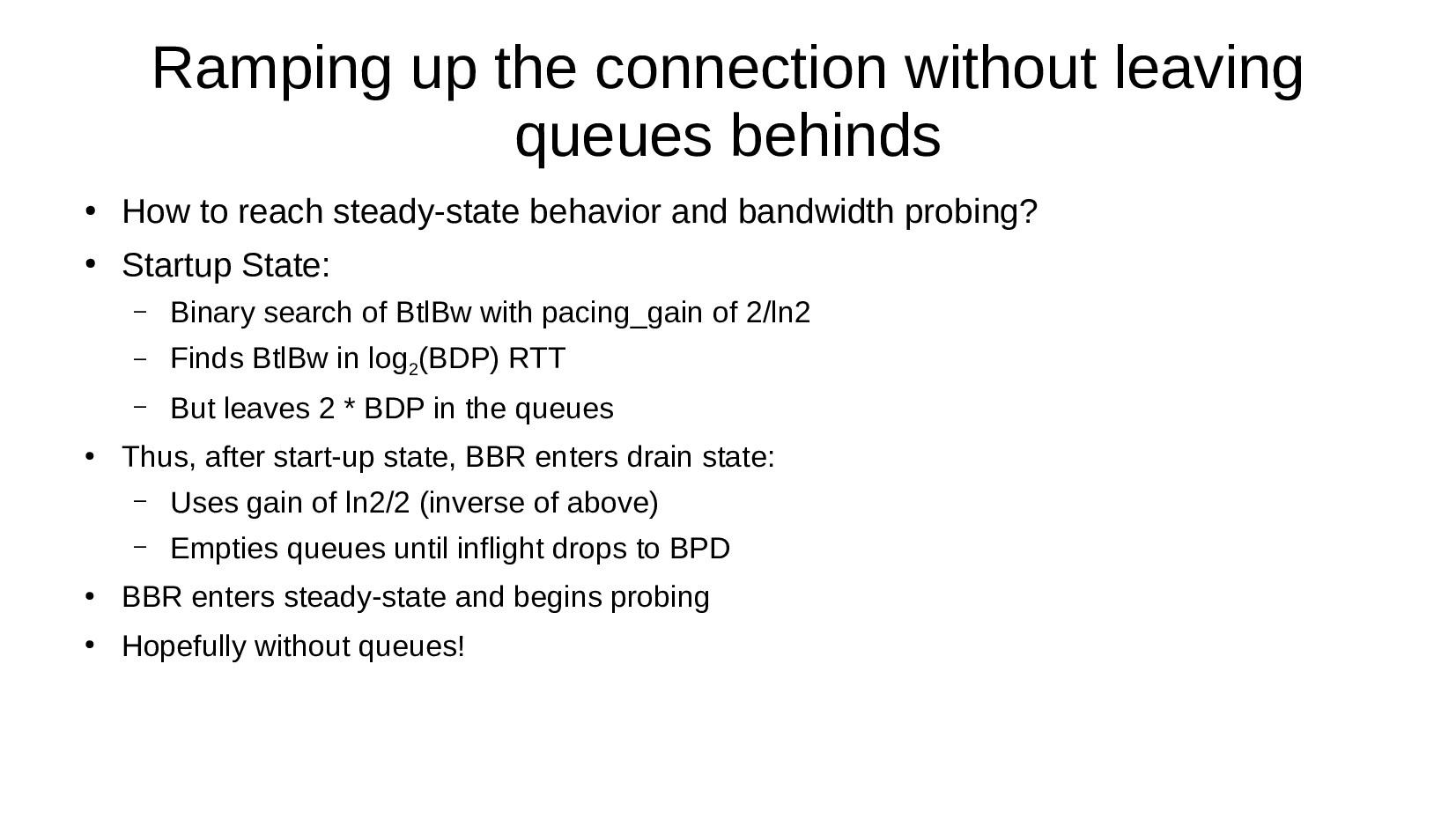 Ramping up the connection without leaving queue...