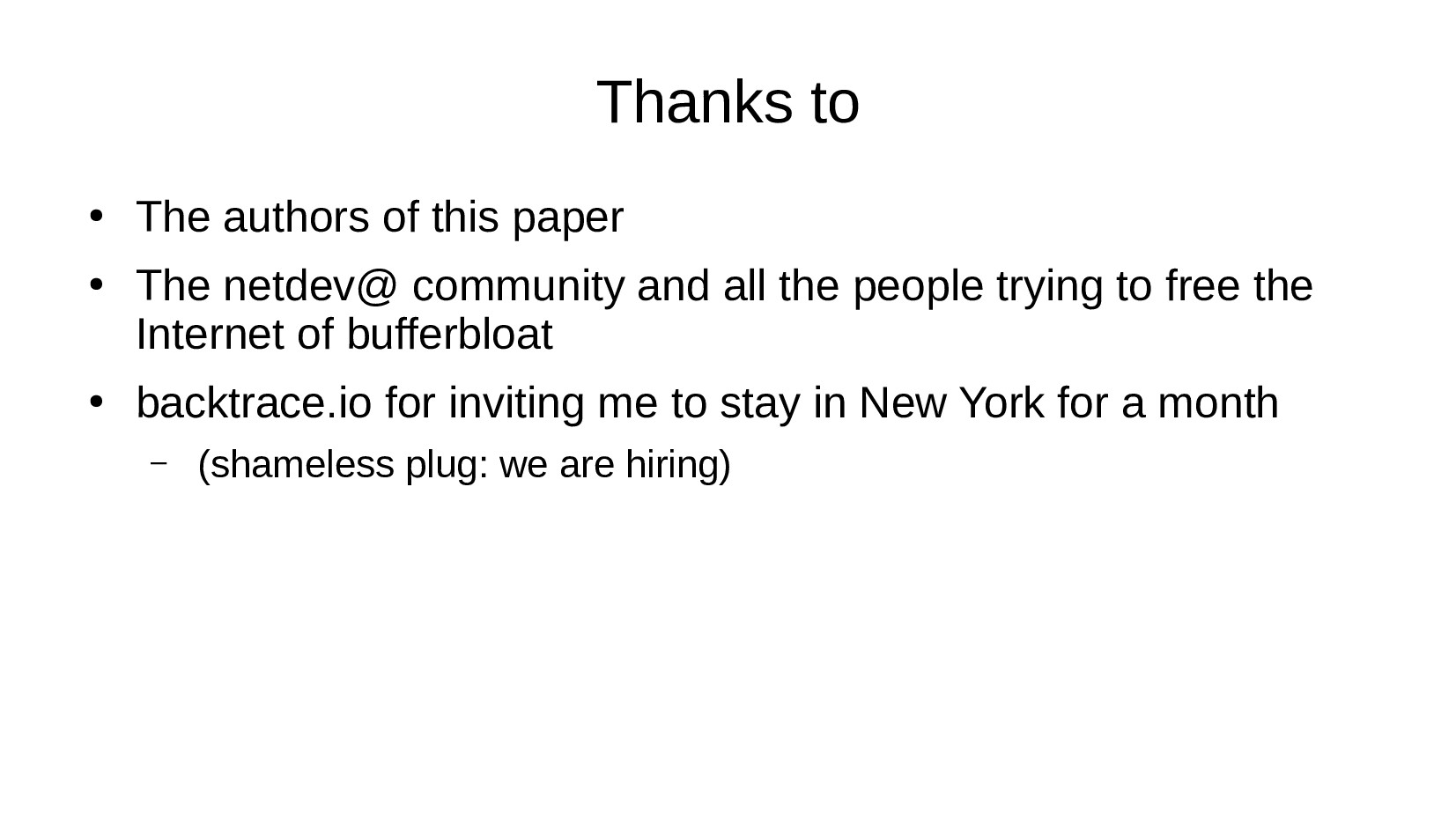 Thanks to ● The authors of this paper ● The net...