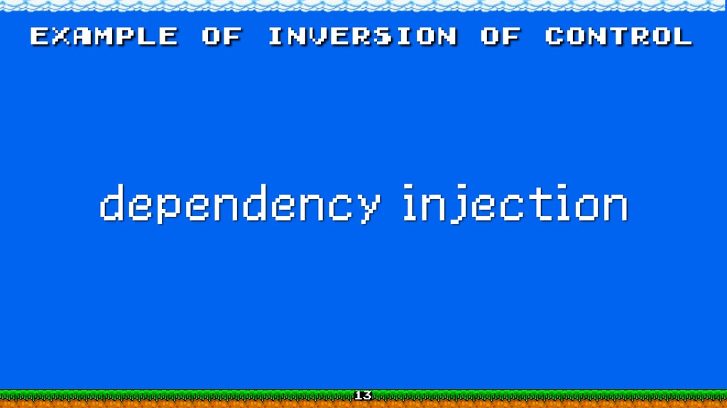 example of inversion of control dependency inje...