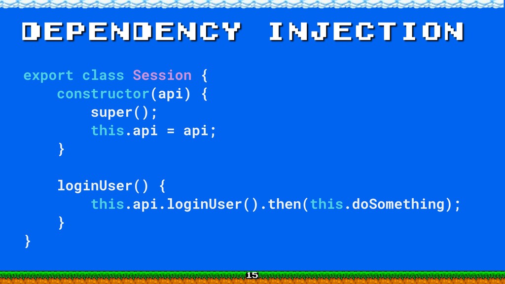 dependency injection export class Session { con...