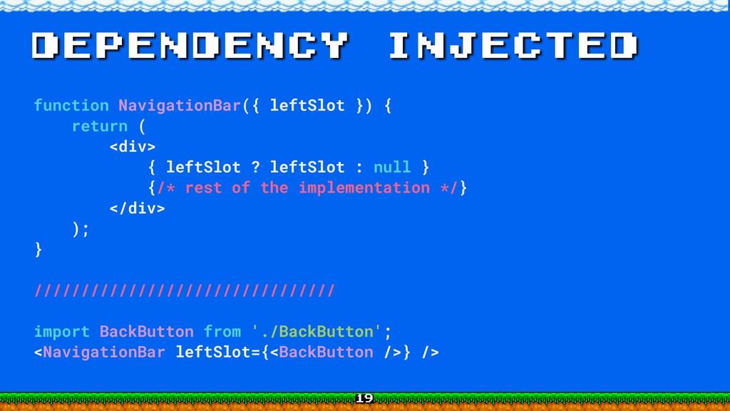 dependency injected function NavigationBar({ le...