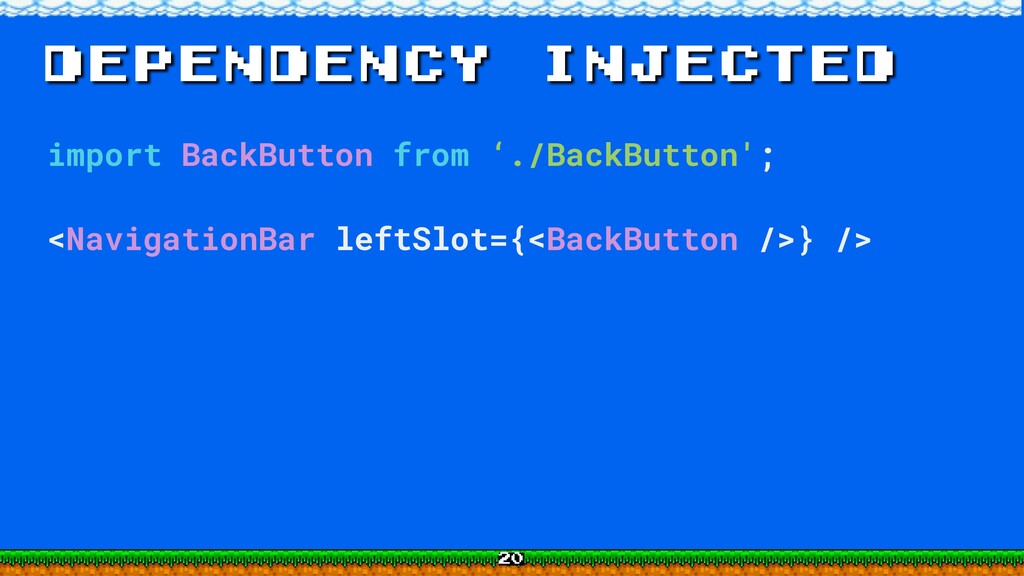 dependency injected import BackButton from './B...