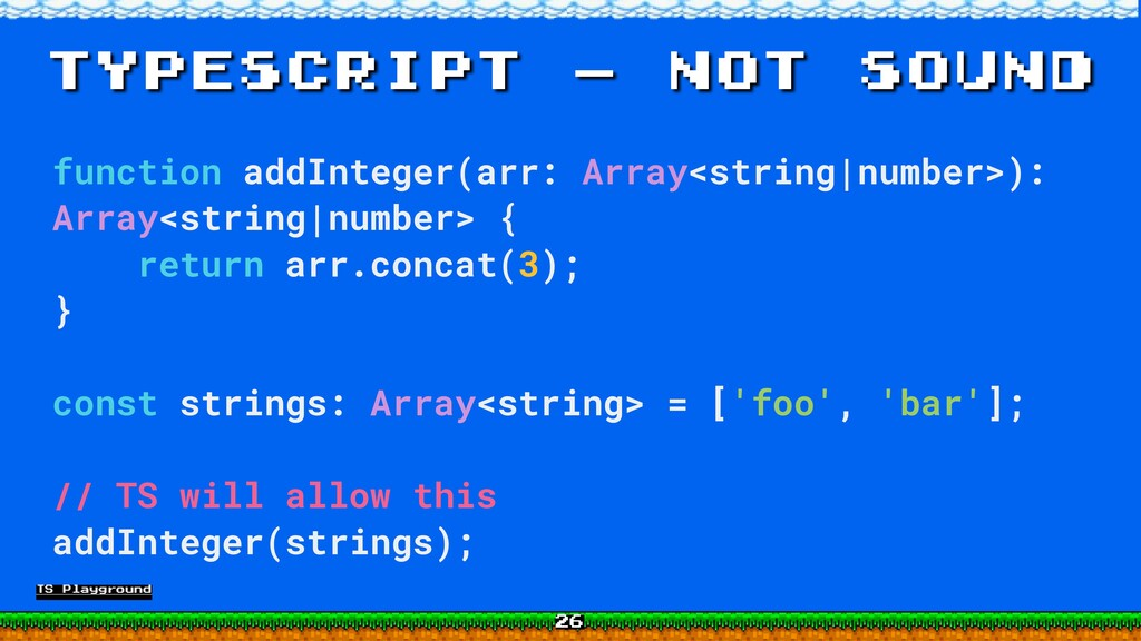 TypeScript - not sound function addInteger(arr:...