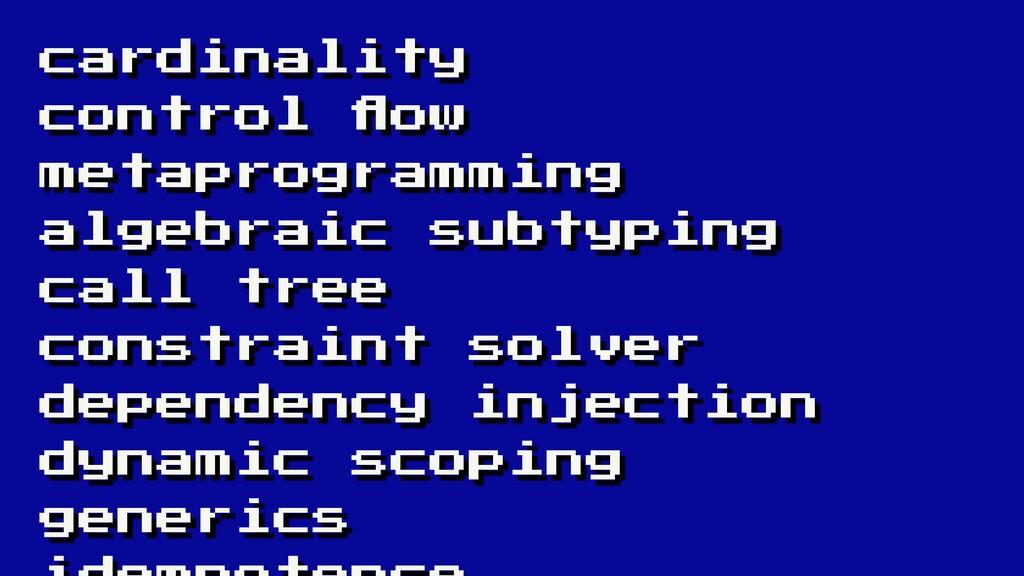 cardinality control flow metaprogramming algebra...