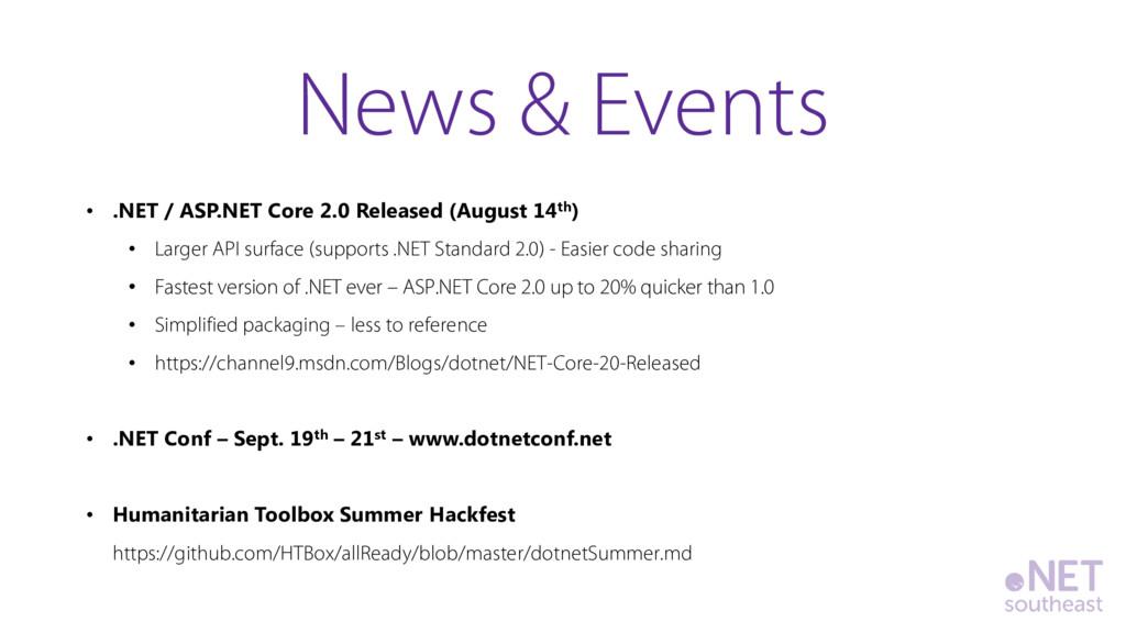 • .NET / ASP.NET Core 2.0 Released (August 14th...