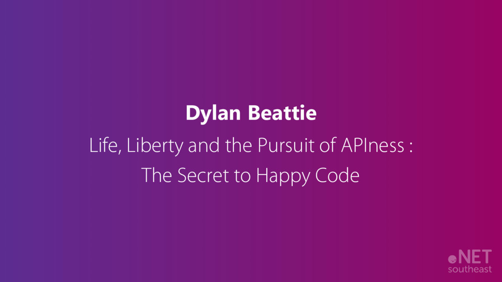 Dylan Beattie Life, Liberty and the Pursuit of ...