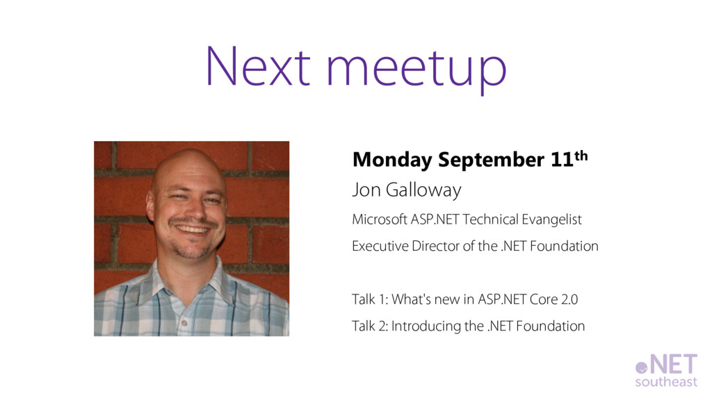 Monday September 11th Jon Galloway Microsoft AS...