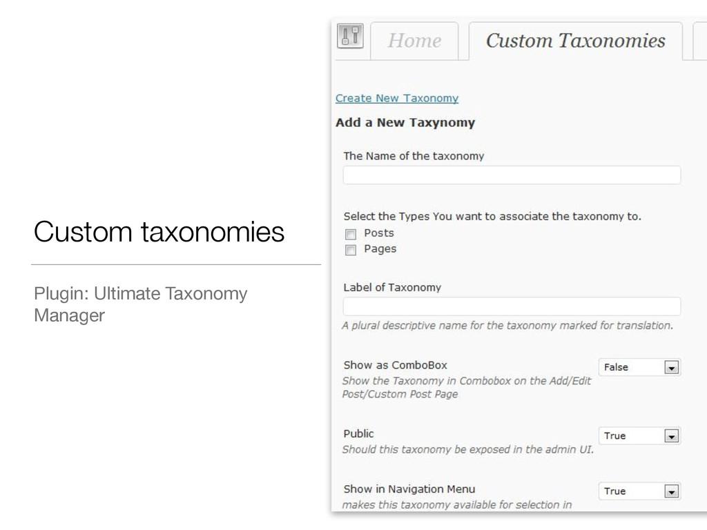 Custom taxonomies Plugin: Ultimate Taxonomy Man...