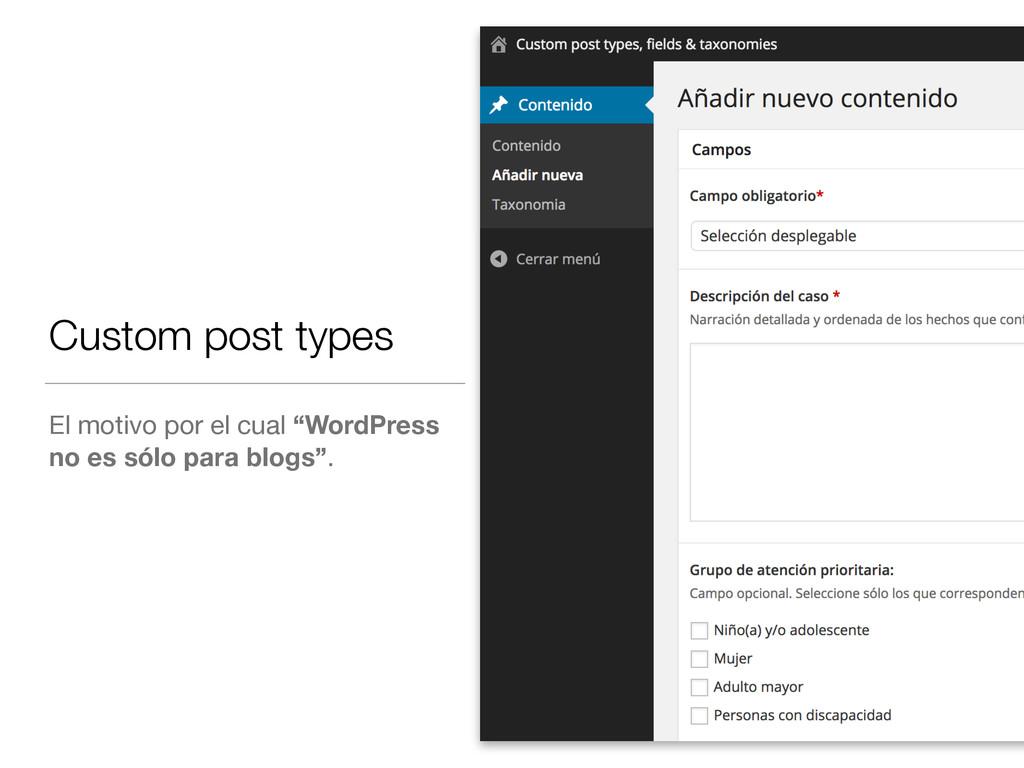 """Custom post types El motivo por el cual """"WordPr..."""