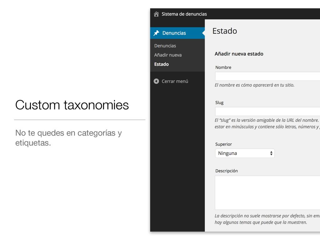 Custom taxonomies No te quedes en categorías y ...