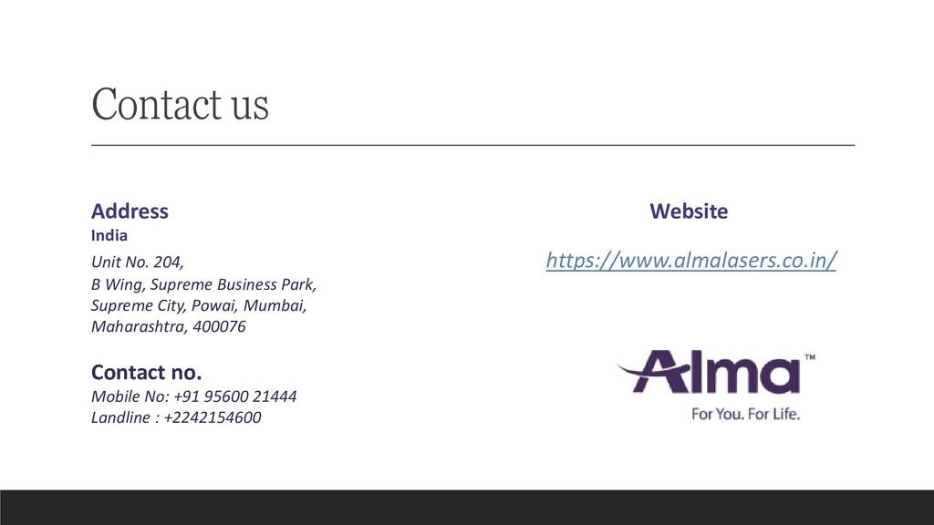 Contact us Address Website India Unit No. 204, ...