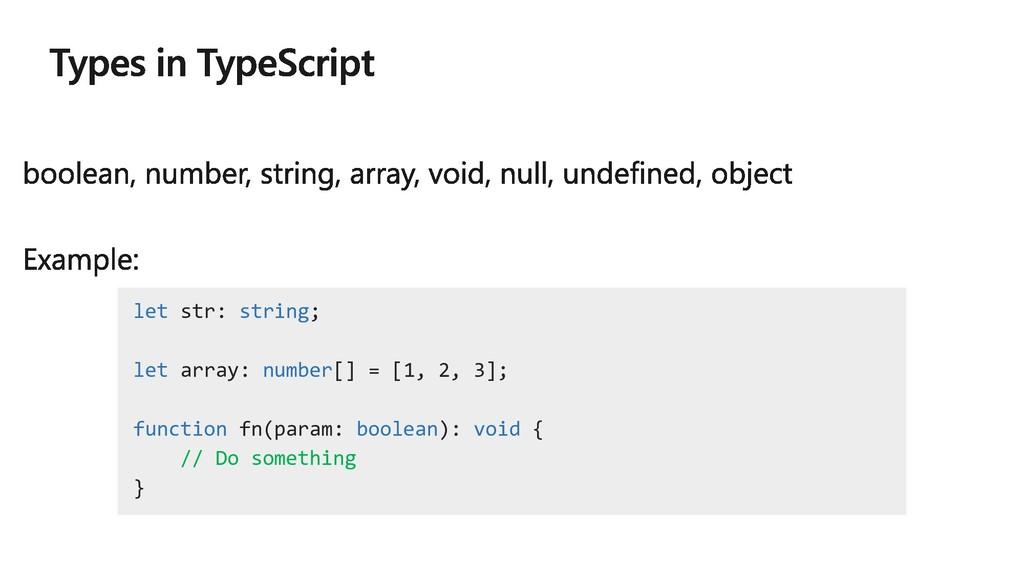 let str: string; let array: number[] = [1, 2, 3...