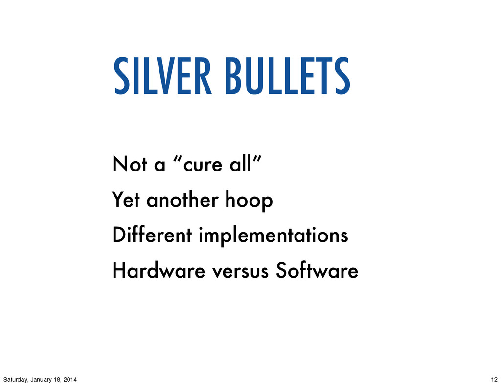 "SILVER BULLETS Not a ""cure all"" Yet another hoo..."